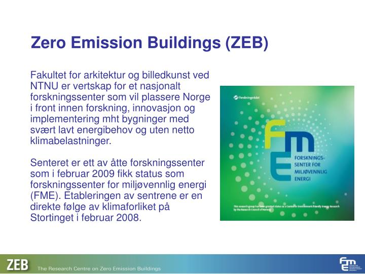 Zero Emission Buildings (ZEB)