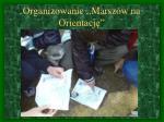 organizowanie marsz w na orientacj