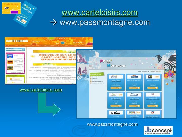 Www carteloisirs com www passmontagne com