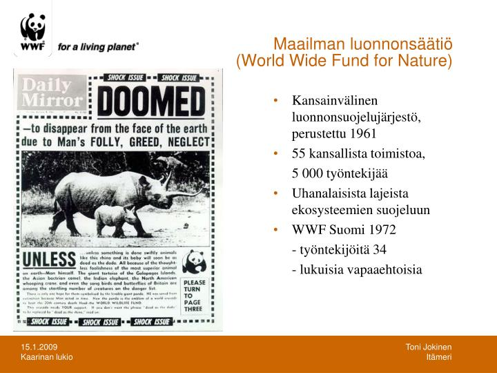 Maailman luonnons ti world wide fund for nature