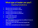 what type of leader are you integrating contradictions