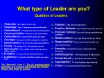 what type of leader are you qualities of leaders