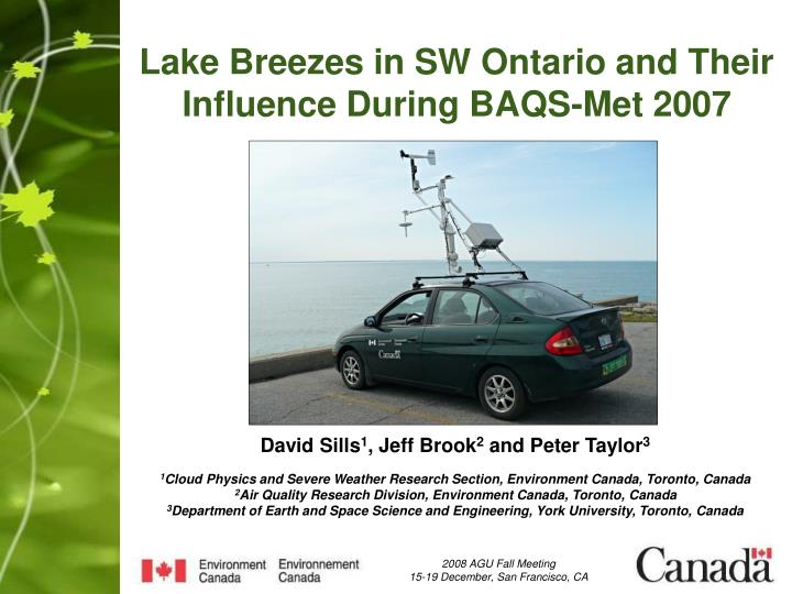 lake breezes in sw ontario and their influence during baqs met 2007 n.