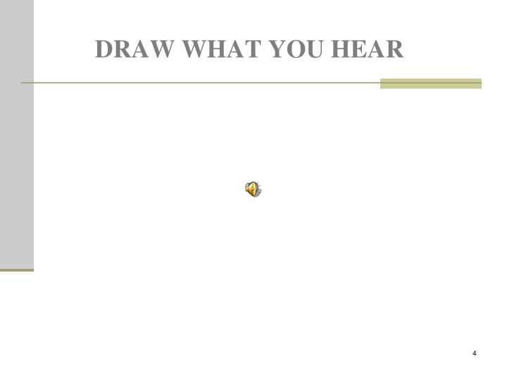 Draw WHAT