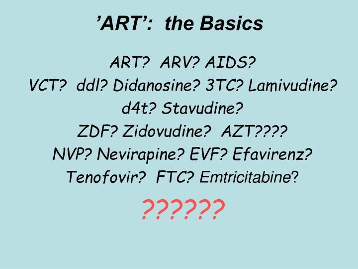 'ART':  the Basics