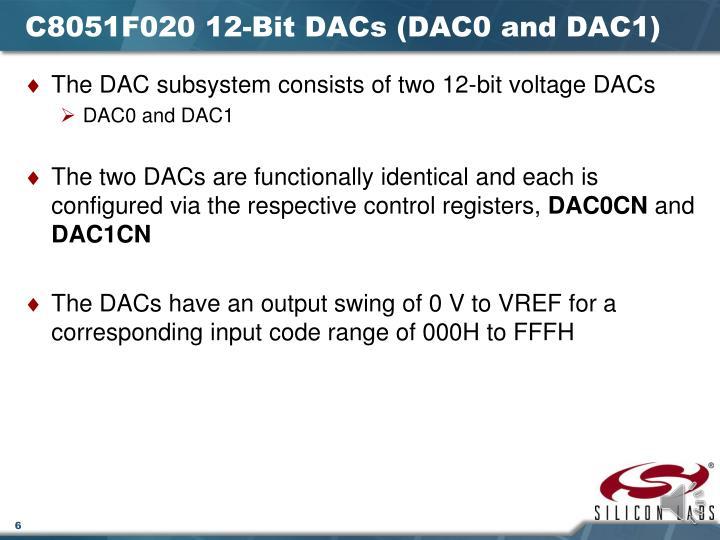 C8051F020 12-Bit DACs (DAC0 and DAC1)