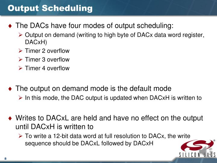 Output Scheduling