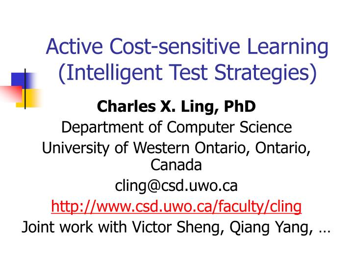 active cost sensitive learning intelligent test strategies n.