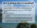 isn t it obvious that it s beneficial