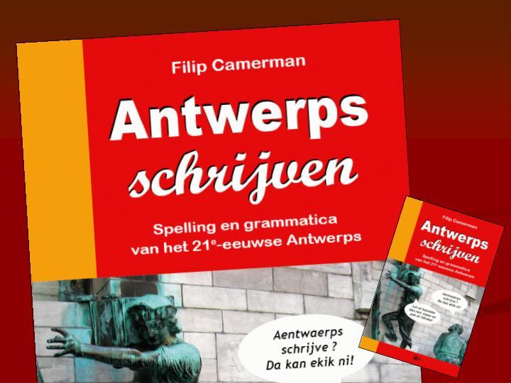 2 november 2007 14u30 filip camerman het 21 e eeuwse antwerps