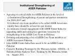 institutional strengthening of aser pakistan