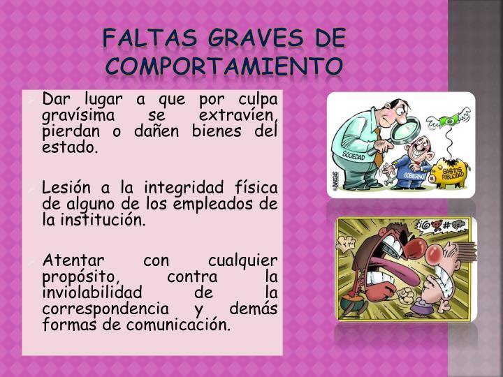 FALTAS GRAVES DE COMPORTAMIENTO
