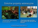 szkolne projekty edukacyjne