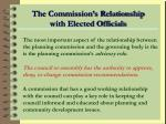 the commission s relationship with elected officials