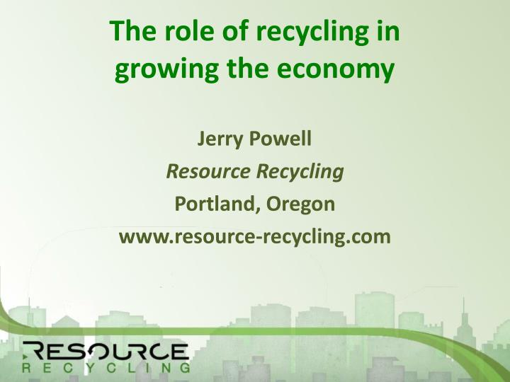 the role of recycling in growing the economy n.
