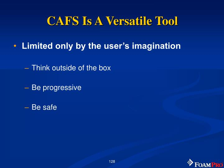 CAFS Is A Versatile Tool