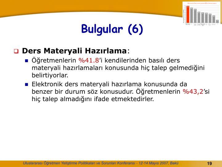 Bulgular (6)