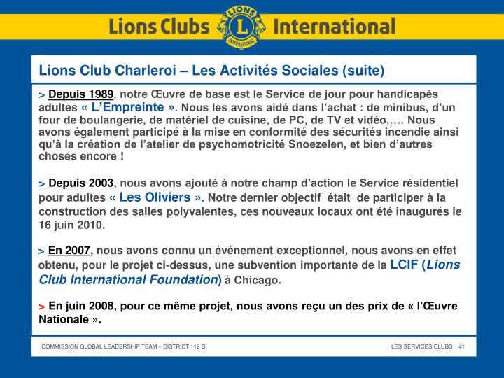 Lions Club Charleroi – Les Activités Sociales (suite)