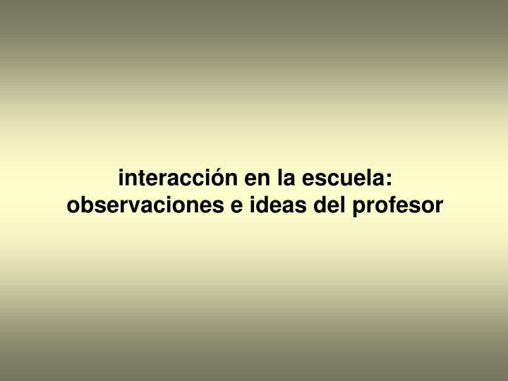 interacción en la escuela: