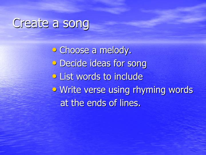 Create a song