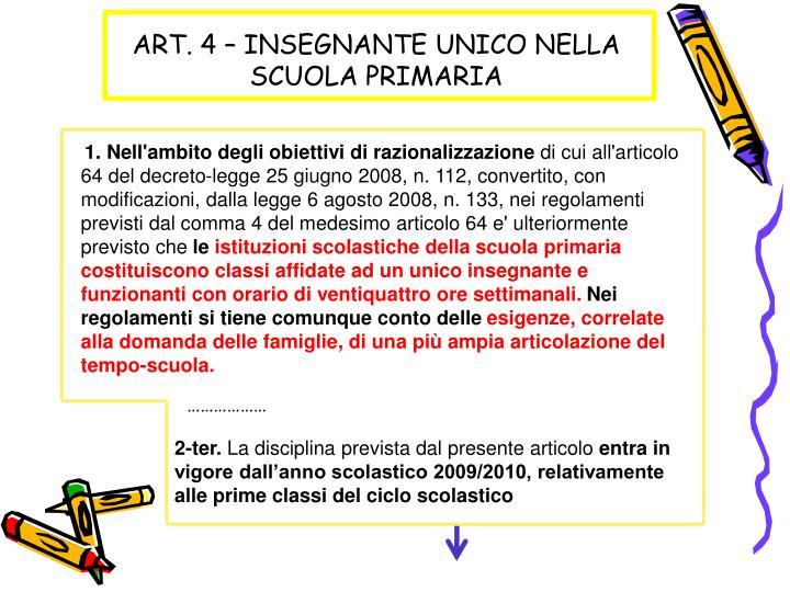 ART. 4 – INSEGNANTE UNICO NELLA SCUOLA PRIMARIA