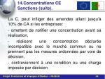 14 concentrations ce sanctions suite