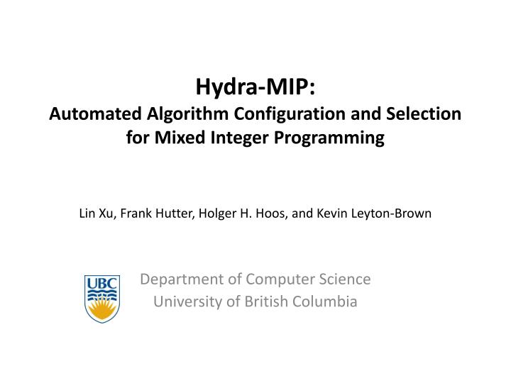 hydra mip automated algorithm configuration and selection for mixed integer programming