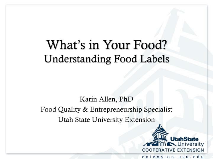 ppt what s in your food understanding food labels powerpoint