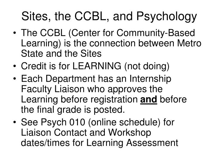 Sites, the CCBL, and Psychology