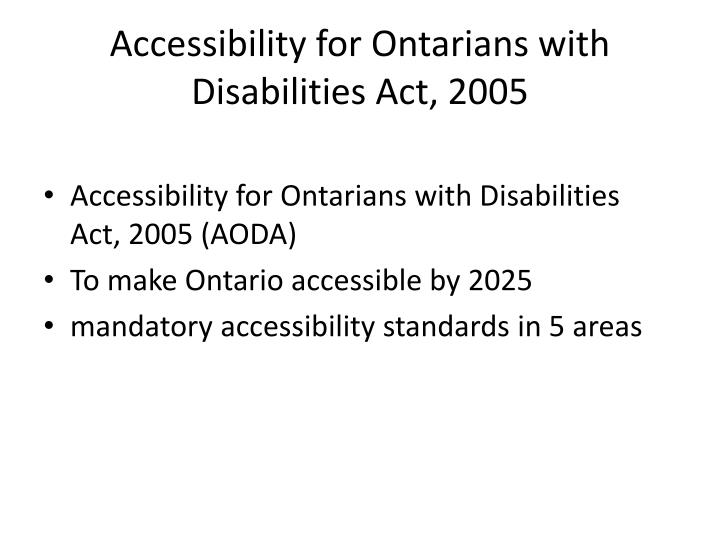 Accessibility for Ontarians with Disabilities Act, 2005