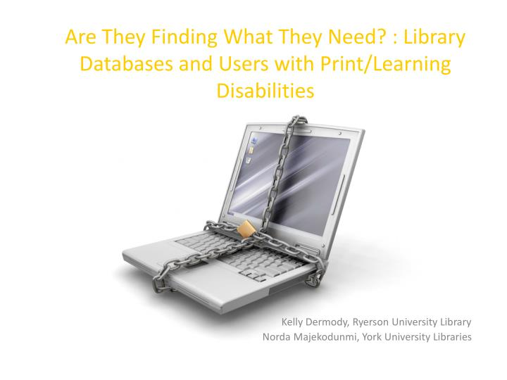 Are they finding what they need library databases and users with print learning disabilities