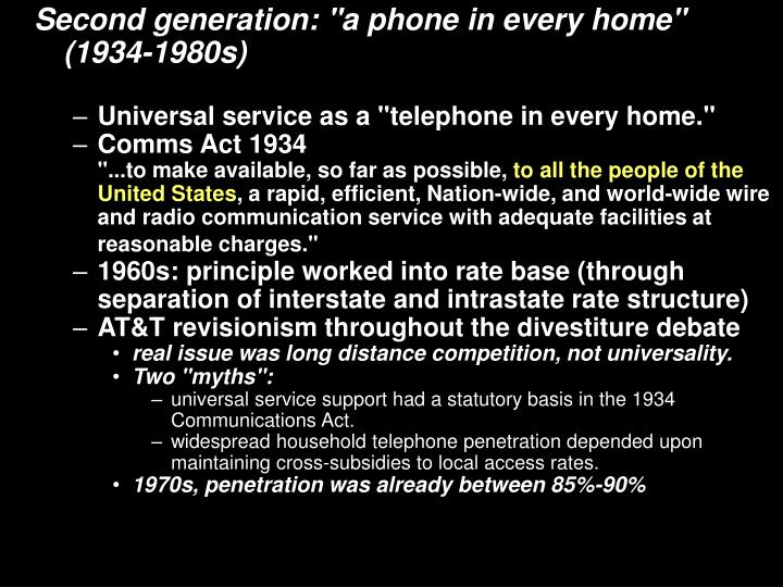 "Second generation: ""a phone in every home"" (1934-1980s)"