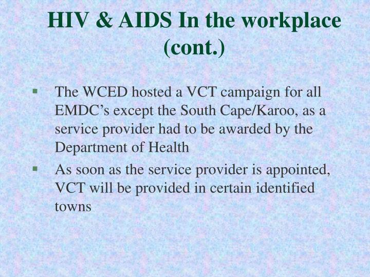 HIV & AIDS In the workplace (cont.)