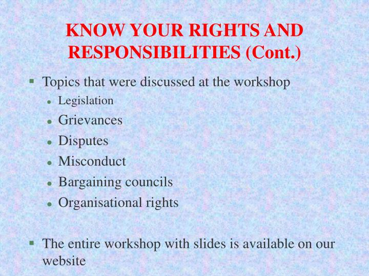 KNOW YOUR RIGHTS AND RESPONSIBILITIES (Cont.)