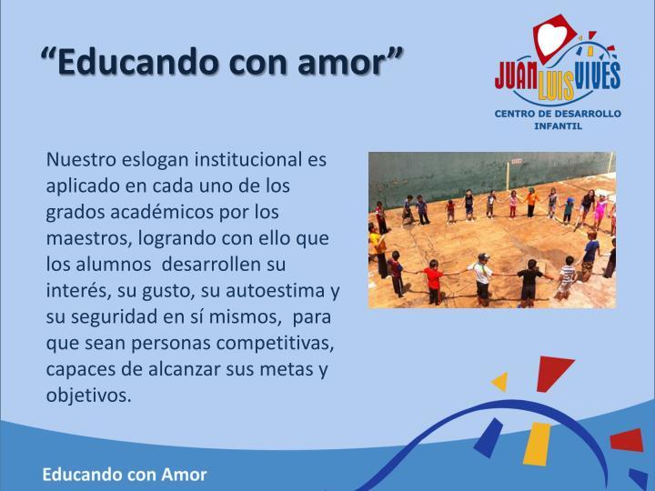 """""""Educando con amor"""""""