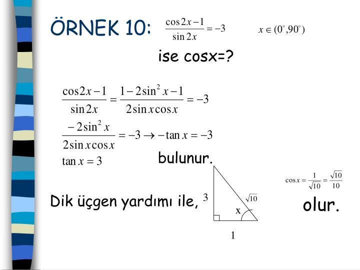 ÖRNEK 10:
