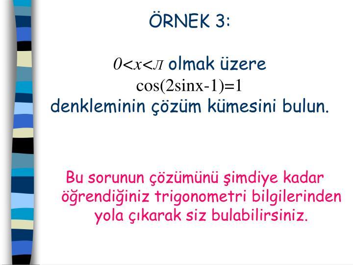 ÖRNEK 3: