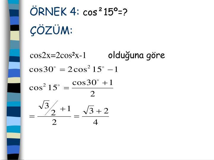 ÖRNEK 4: