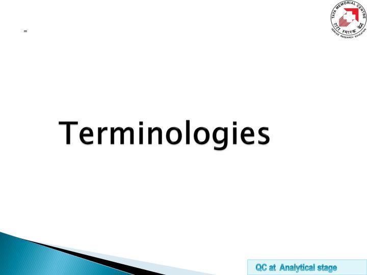 Terminologies