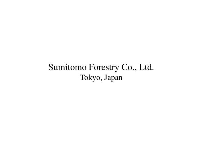 Sumitomo Forestry Co., Ltd.