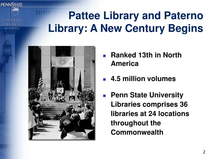 Pattee library and paterno library a new century begins
