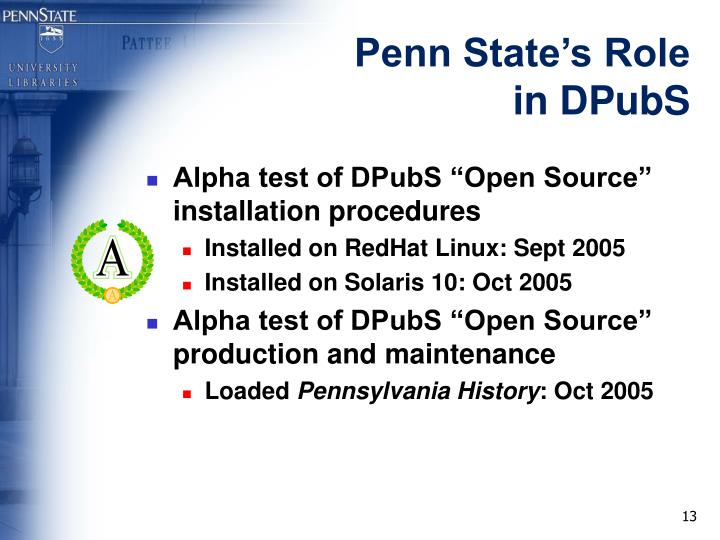 Penn State's Role in DPubS