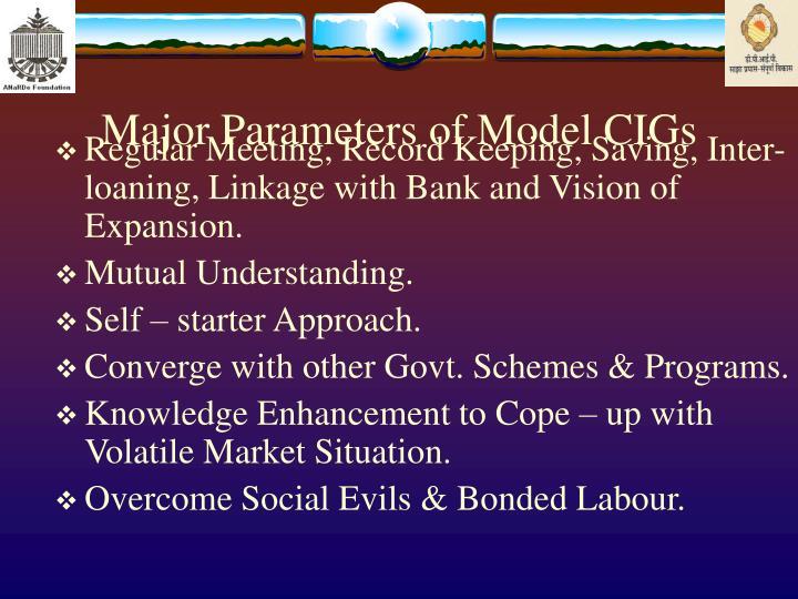 Major Parameters of Model CIGs