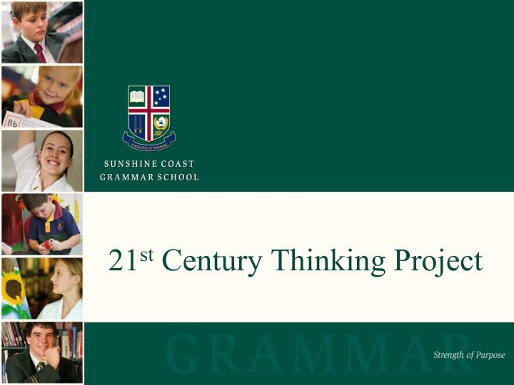 21 st century thinking project n.