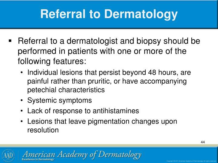 Referral to Dermatology