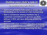 outline your club s role in sponsoring an rcc