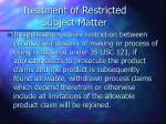 treatment of restricted subject matter