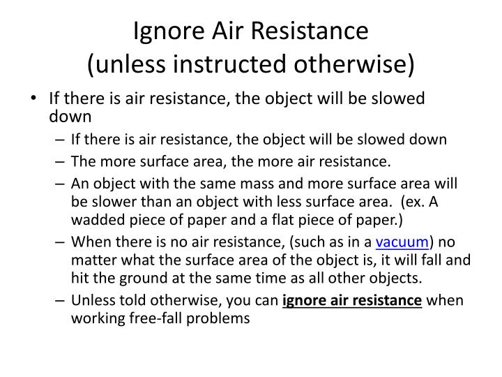 Ignore Air Resistance