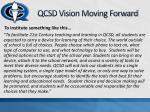 qcsd vision moving forward
