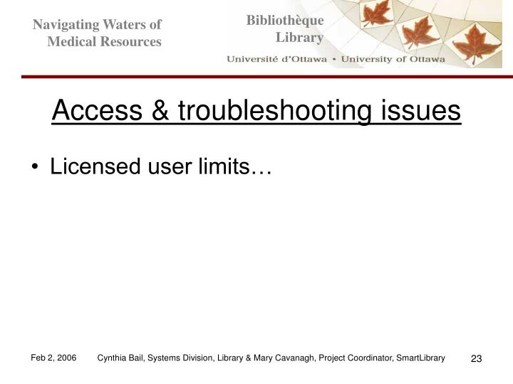 Access & troubleshooting issues